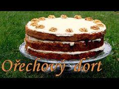 Ořechový dort. Jednoduchý, vláčný a lehký. - YouTube Czech Recipes, Ethnic Recipes, Lidl, Tiramisu, Youtube, Tiramisu Cake
