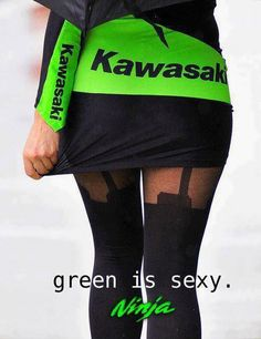 In Ninja Kawasaki Yes it is!!! YES!! I'm a Kawasaki girl.....but I don't look like this!! www.thebikersguideaustralia.com