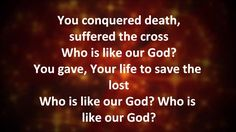 Who is like our God by Skillet Lyrics