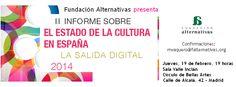 'II Informe sobre el estado de la cultura española: La salida digital' - Agenda - Fundación Alternativas  Reseña: http://www.eldiario.es/cv/partido-centro-derecha-puntilla-PP-Elche_0_358014282.html  Texto: http://www.falternativas.org/la-fundacion/documentos/libros-e-informes/ii-informe-sobre-el-estado-de-la-cultura-en-espana-2014-la-salida-digital