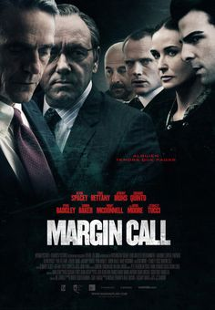 Margin Call directed by J. Chandor with Kevin Spacey, Paul Bettany, Jeremy Irons, Zachary Quinto, Penn Badgley Hd Movies, Movies To Watch, Movies Online, Movies And Tv Shows, Movie Tv, Movies Free, 2011 Movies, Paul Bettany, Kevin Spacey