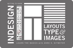 Learn InDesign: Basic Layouts, Type, and Images - Learn InDesign while picking…
