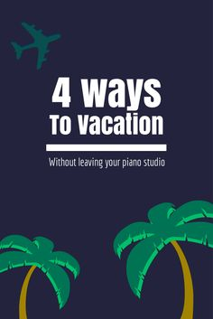 "If you've got the ""blahs"" and your students do too... here's 4 awesome ways to take a break from lessons... without leaving your studio 