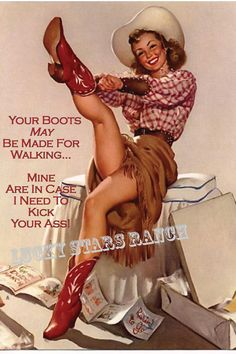 Cowgirl Cards - Your Boots May Be Made For Walking - Mine Are In Case I Need to Kick Your Ass- 5x7 Blank Inside on Etsy, $3.00