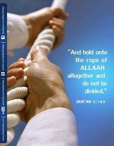 And hold onto the rope of Allaah altogether and do not be divided. Quraan 3:103 #BilalPhilips #IslamicQuotes |  And hold onto the rope of Allaah altogether and do not be divided.  Quraan 3:103  The post And hold onto the rope of Allaah altogether and do not be divided. Quraan 3:103 #BilalPhilips #IslamicQuotes appeared first on Islamic Quotes | Quran Sunnah Quotes for WhatsApp Status by Ummat-e-Nabi.com.