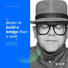 """""""Better to build a bridge than a wall. Motivational Leadership Quotes, Graphic Quotes, Free Quotes, Bridge, Royalty, Presentation, Social Media, Graphics, Doors"""