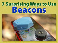 There's much more to beacons than tracking customer visits and offering coupons in retail stores