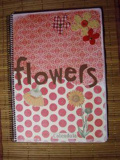 Libreta Scrap (Flowers) realizada artesanalmente con distintos materiales. Tamaño: 21x30 cm aprox. Precio: 10 euros.