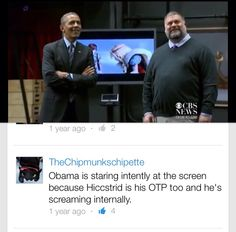 Hiccstrid has presidential approval. XD