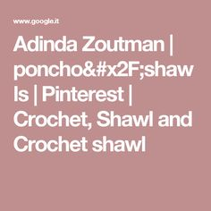 Adinda Zoutman | poncho/shawls | Pinterest | Crochet, Shawl and Crochet shawl