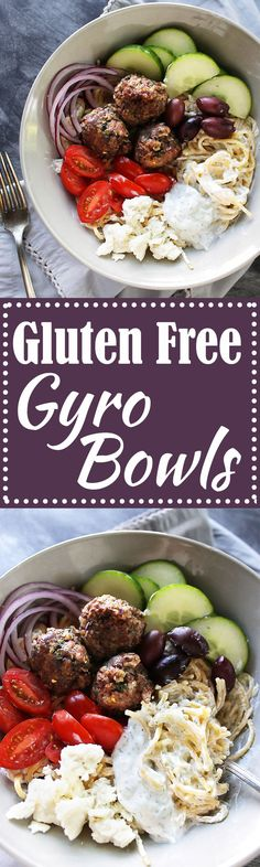 Gluten Free Gyro Bowls - Lamb meatballs, gluten free spaghetti with tzatziki sauce and all the Greek veggies! LOVE this recipe! Gluten Free