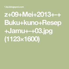 z+09+Mei+2013+-+Buku+kuno+Resep+Jamu+-+03.jpg (1123×1600)