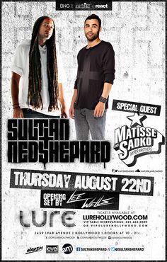 w/ Sultan & Ned Shepard, Matisse & Sadko @ Lure ~on~ August 22 Matisse & Sadko, Vip Tickets, August 22, Special Guest, Orange County