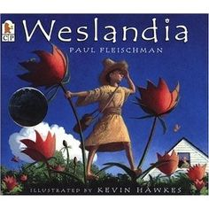 Weslandia by Paul Fleischman. Initially the premise of this book sounded so strange to me, but the Amazon reviewers loved it. A child rejects the junk food and pop culture of his generation and spends his summer inventing a new world, where sports require braingpower as well as brawn and he has invented a new staple crop.  The pictures looks beautiful.