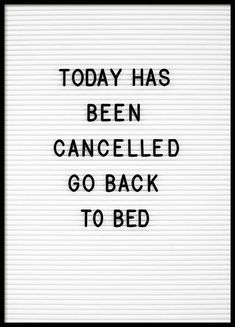 Positive Quotes Discover Go Back To Bed Poster Go Back To Bed Poster in the group Posters & Prints / Typography & quotes at Desenio AB Framed Quotes, Wall Quotes, Life Quotes, In Bed Quotes, Attitude Quotes, Quotes Quotes, Funny Posters, Quote Posters, Typography Quotes