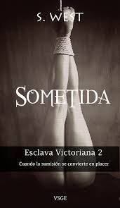 S. West - Esclava victoriana - 02 Sometida