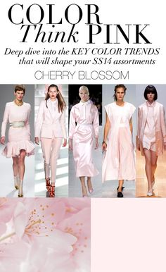 Trend Council:  COLOR - Think Pink Key Color Trends SS14, CHERRY BLOSSOM