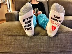 if you can read this sock / this nurse is off duty / rn gift // nurse appreciation / gift for nurse // nurse gift // rn gifts // nurse socks by NorthernCountryGirlD on Etsy https://www.etsy.com/listing/504184738/if-you-can-read-this-sock-this-nurse-is