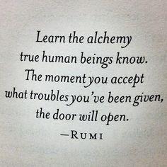 acceptance opens many doors, it closes a few too.