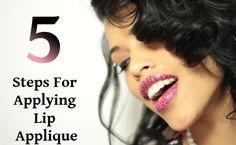 5 Steps For Applying Lip Applique