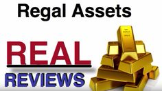 Regal Assets review video on the well known gold and silver investment company. If you've been looking at precious metals investing make sure to see these Regal Assets reviews first before investing your hard earned money.