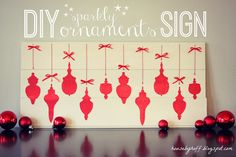 DIY Sparkly Ornaments Sign - House by Hoff
