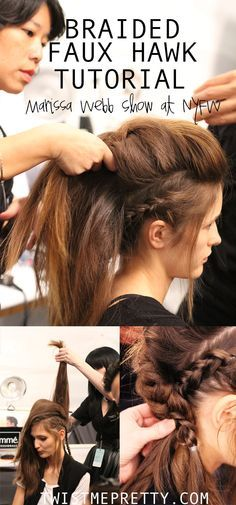 - A tutorial for the amazing faux-hawk braid at the Marissa Webb Show at NYFW! - - - A tutorial for the amazing faux-hawk braid at the Marissa Webb Show at NYFW! Faux Mohawk, Faux Hawk Braid, Mohawk Braid, Long Hair Mohawk, Curly Faux Hawk, Knot Braid, Braid Bangs, Pretty Hairstyles, Braided Hairstyles