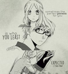 """""""Sometimes the perfect person for you is who you least expected it to be.."""" 