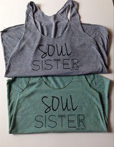 More Colors Soul Sister Tanks Soul Sister Friendship by Salato