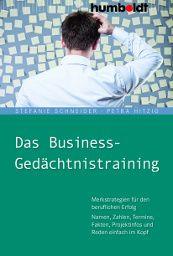 Gedächtnistraining für den Beruf – wie Sie das Arbeitsgerät Gehirn auf Trab bringen! Ein Buch von Stefanie Schneider und Petra Hitzig, erschienen im Humboldt Verlag!
