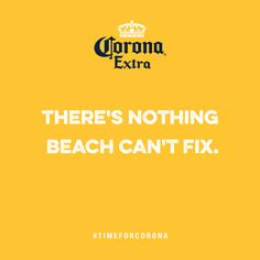 I don't drink beer. I drink Corona. Corona Beach, Beach Cards, Statements, Tree Branches, Art Pieces, Company Logo, Drink Beer, How To Make, Movie Posters
