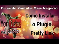 Como Instalar o Plugin Pretty Link  Neste vídeo eu compartilho como instalar e Ativar o plugins Pretty Link em seu WordPress.