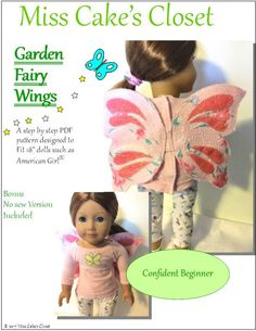 Pixie Faire Miss Cake's Closet Garden Fairy Wings Doll Accessory Pattern for 18 inch American Girl Dolls - PDF Sewing Doll Clothes, Sewing Dolls, Doll Clothes Patterns, Pdf Sewing Patterns, Machine Applique, Machine Quilting, Miss Cake, Wings Design, Quilt Batting