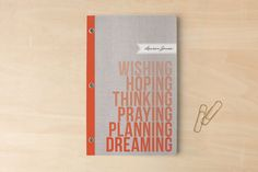 Wishing. Hoping. Dreaming. Day Planner, Notebook, or Address Book by Mariel Schmitt at minted.com