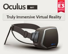 Oculus Rift: Enter The Virtual Reality. A set of virtual reality goggles which works with our computer or mobile device, that lets one to step inside your favourite game. Accompanied with an incredibly wide field of view, high resolution display, and ultra-low latency head tracking Rift doubles a gamer's experience.