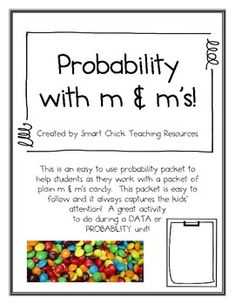 A two page worksheet used to study probability using m&m candy, using snack size bags. This is a great way to get students to understand experimental and theoretical probability. This file now includes a poster for the definition of each of the two terms. Math Teacher, Math Classroom, Teaching Math, Teaching Ideas, Primary Teaching, Teacher Stuff, Math Worksheets, Math Resources, Math Activities