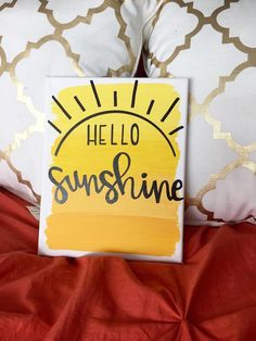 """Hello Sunshine: Canvas painting """"Hello sunshine"""" This sweet canvas comes in multiple sizes, and its the perfect house warming gift! College Canvas Paintings, Sorority Canvas Paintings, Dorm Canvas Art, Dorm Art, Cute Canvas Paintings, Big Little Basket, Big Little Gifts, Yellow Painting, Diy Painting"""
