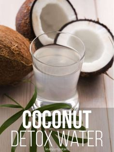 coconut water: an efficient detox drink