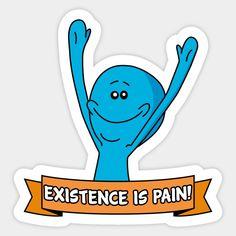 Mr Meeseeks - Existence Is Pain