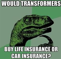 The insurance dork in me find this a serious question to ponder. :)
