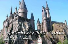 I call it Harry Potter World and I WILL go there before I die!