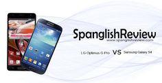LG Optimus G Pro VS Samsung Galaxy S4 ~ SpanglishReview