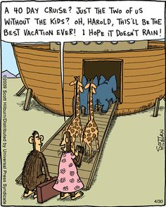 Noah's Ark jokes have been old for thousands of years...