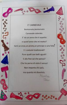 Una mia #poesia #carnevale School Teacher, Pre School, Reggio Children, Italian Language, Projects To Try, Classroom, Education, Party, Carnival