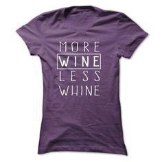 More wine less whine AC T Shirts, Hoodies, Sweatshirts. CHECK PRICE ==► https://www.sunfrog.com/Drinking/More-wine-less-whine-AC-Ladies.html?41382