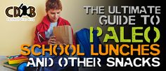 Back To School: The Ultimate Guide to Healthy School Lunches and Snacks…