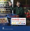 Ronald van der Bie / Smakelijk weten : Trends in voeding en gezondheid