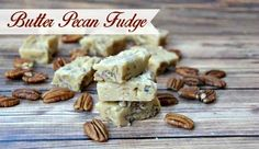 Butter Pecan Fudge Recipe - Growing Up Gabel Pecan Recipes, Fudge Recipes, Candy Recipes, Sweet Recipes, Cookie Recipes, Dessert Recipes, Holiday Baking, Christmas Baking, Christmas Candy