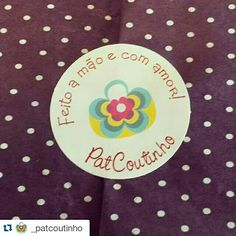 Feito a mão e com amor ♡ os produtos Pat Coutinho são assim. ♡ #amor #craft #ateliepatcoutinho #comprodequemfaz #euquefiz #muitoamorenvolvido www.patcoutinho.com.br www.facebook.com/ateliepatcoutinho