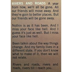 """Rivers & Roads"" - The Head & The Heart lyrics - LOVE these lyrics"
